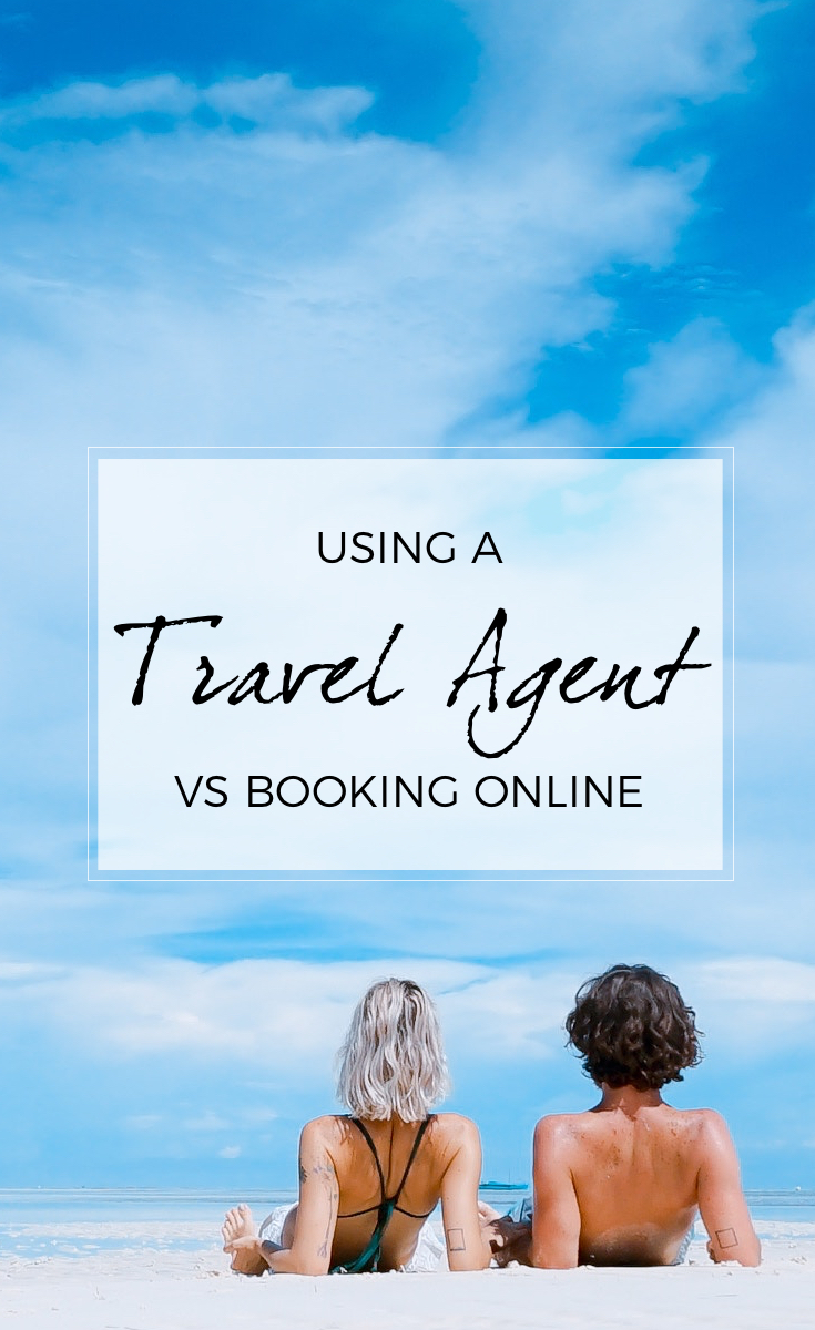 Using a Travel Agent vs Booking Online